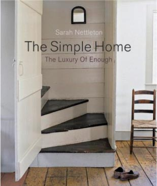 The Simple Home: The Luxury of Enough a book by Sarah Nettleton