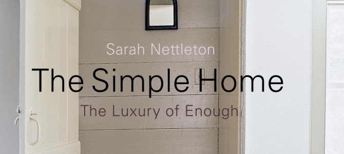 The Simple Home: The Luxury of Enough is Now Available as an eBook